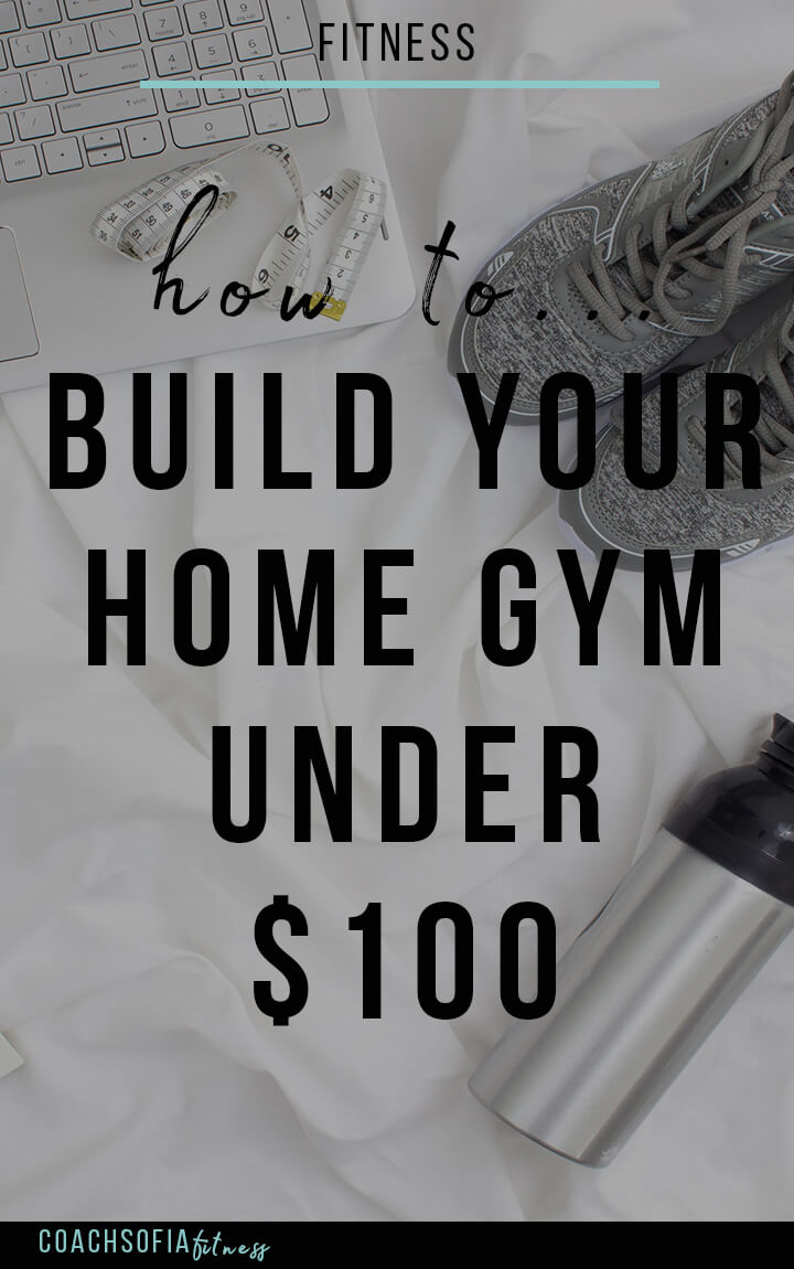 Build your home gym under coachsofia
