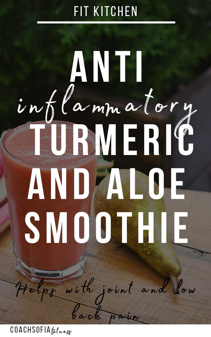 antiinflammatory smoothie | healthy smoothie for joint pain | aloe vera smoothie | turmeric smoothie