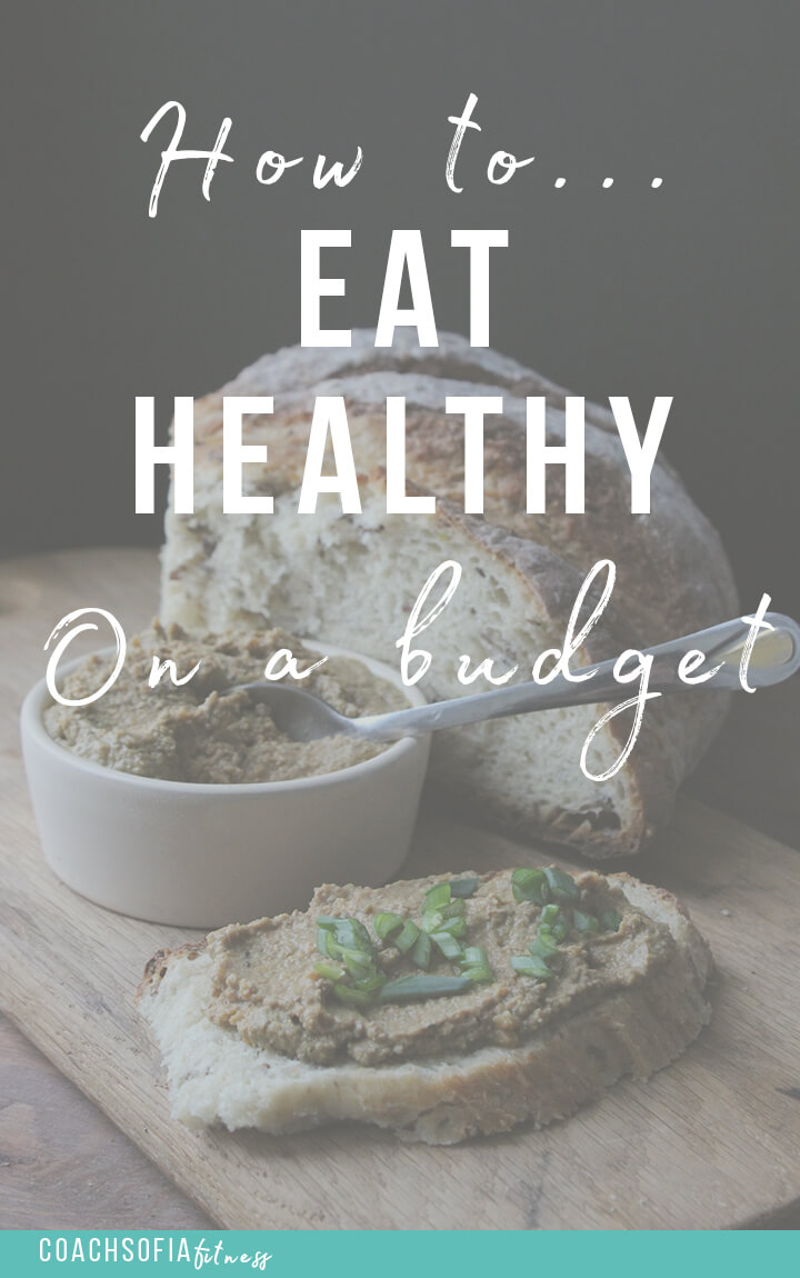 EATING HEALTHY on a budget   cheap healthy food