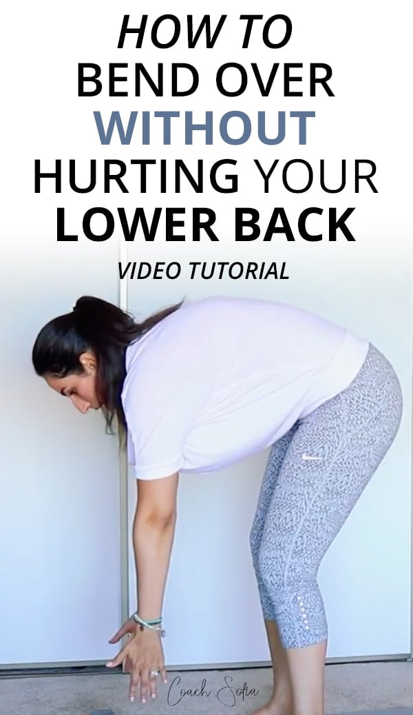 how to bend over without hurting your lower back
