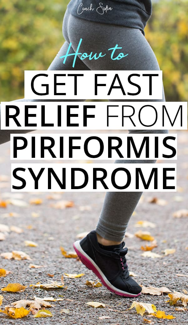 Get quick relief from piriformis syndrome