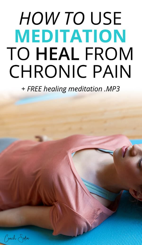 meditation for chronic pain healing